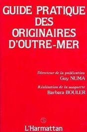 Guide Pratique Des Originaires D'Outre-Mer - Intérieur - Format classique