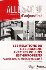 Les relations de l'Allemagne avec ses voisins est-européens ; nouvelle donne ou continuité séculaire ? - Intérieur - Format classique