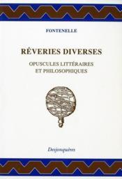 Reveries diverses opuscules litteraireset philosophiques - Couverture - Format classique