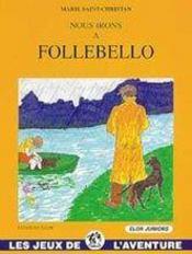 Nous irons à Follebello - Intérieur - Format classique