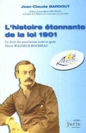 L'Histoire Etonnante De La Loi 1901 - 2e Ed. - Intérieur - Format classique