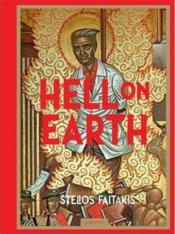 Vente livre :  Hell on Earth  - Stelios Faitakis