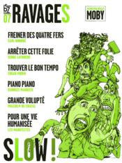 Ravages t.7 ; slow !  - Collectif