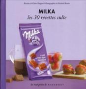 Milka ; les 30 recettes culte - Couverture - Format classique