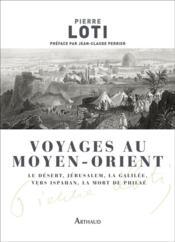 Voyages au Moyen-Orient - Couverture - Format classique
