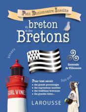 Petit dictionnaire insolite du breton et des Bretons - Couverture - Format classique
