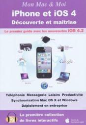 IPhone et iOS 4  - Collectif