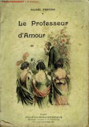 Le Professeur D'Amour. Collection Modern Bibliotheque. - Couverture - Format classique