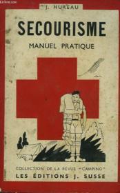 Secouriosme. Manuel Pratique. - Couverture - Format classique
