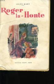 Roger La Honte. - Couverture - Format classique