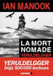 La mort nomade - Couverture - Format classique