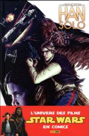 Star Wars ; Han Solo  - Marjorie M. Liu - Mark Brooks