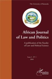 Vente livre :  African journal of law and politics ; a publication of the faculty of law and political science ; issue  - University Of Bamend