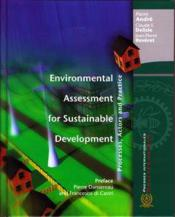 Vente  Environmental Assessment For Sustainable Development. Processes, Actors And Practice  - Andre Pierre
