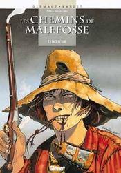 Les chemins de Malefosse t.4 ; face de suie - Intérieur - Format classique