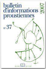 Bulletin D'Informations Proustiennes N.37 - Couverture - Format classique