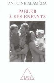 Parler à ses enfants - Couverture - Format classique