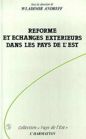 Reforme Et Echanges Exterieures Dans Les Pays.. - Intérieur - Format classique