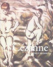 Cezanne ; Mythe Et Pelerins - Intérieur - Format classique