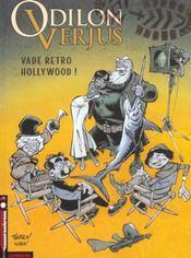 Odilon Verjus t.6 ; vade retro hollywood - Intérieur - Format classique