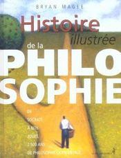 Histoire illustrée de la philosophie de Socrate à nos jours ; 2500 ans de philosophie occidentale - Intérieur - Format classique