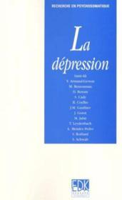 La depression ; recherche en psychosomatique - Couverture - Format classique