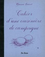 Cahier D Une Cuisiniere De Campagne - Couverture - Format classique