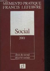 Social 2001 ; droit du travail ; securite sociale ; nouvelle edition - Couverture - Format classique