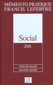 Social 2001 ; droit du travail ; securite sociale ; nouvelle edition - Intérieur - Format classique