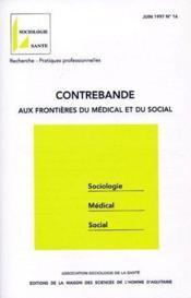 Revue sociologie santé t.16 ; contrebande, aux frontières du médical et du social - Couverture - Format classique