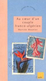 Voyage au coeur d'un couple franco-algérien - Couverture - Format classique