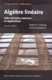 Algebre Lineaire ; Aide-Memoire, Exercices Et Applications - Intérieur - Format classique