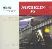 Marklin - Miroir De Son Temps - Intérieur - Format classique