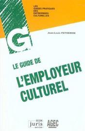 Le Guide De L'Employeur Culturel - Intérieur - Format classique