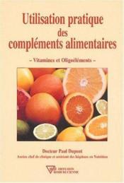 Utilisation Pratique Des Complements Alimentaires - Couverture - Format classique