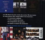 Les 100 albums les plus vendus des annees 80 - 4ème de couverture - Format classique