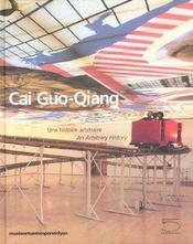 Cai Guo Qiang : Une Histoire Arbitraire - Intérieur - Format classique