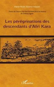 Les pérégrinations des descendants d'Afri Kara - Couverture - Format classique