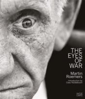 Martin Roemers The Eyes Of War /Anglais/Allemand/Neerlandais - Couverture - Format classique