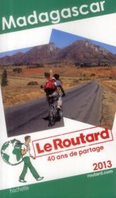 Vente livre :  Guide Du Routard ; Madagascar (Edition 2013)  - Collectif