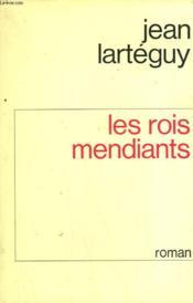 Les Rois Mendiants. - Couverture - Format classique