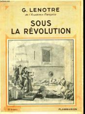 Sous La Revolution. Collection : Hier Et Aujourd'Hui. - Couverture - Format classique