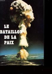 Le Bataillon De La Paix - Couverture - Format classique