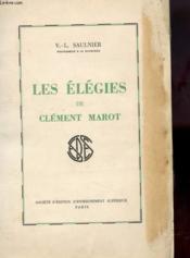 Les Elegies De Clement Marot - Couverture - Format classique