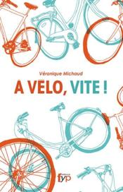 Vente  En mode vélo  - Veronique Michaud