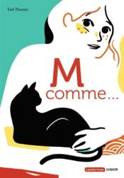 M comme… – Yael Hassan