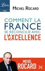 Comment la France s'est reconciliée avec le savoir - Couverture - Format classique