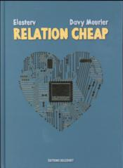 Relation cheap  - Davy Mourier - Elosterv