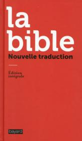 Vente livre :  La Bible ; nouvelle traduction  - Collectif