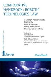 Vente livre :  Comparative handbook: robotic technologies law  - Collectif